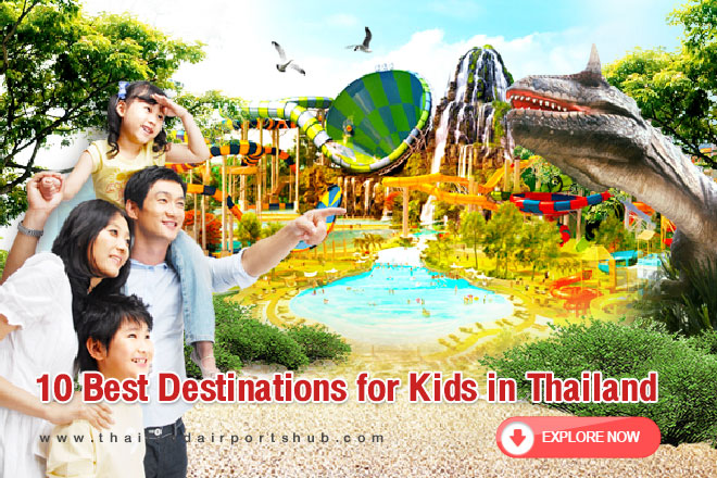 10 Best Destinations for Kids in Thailand